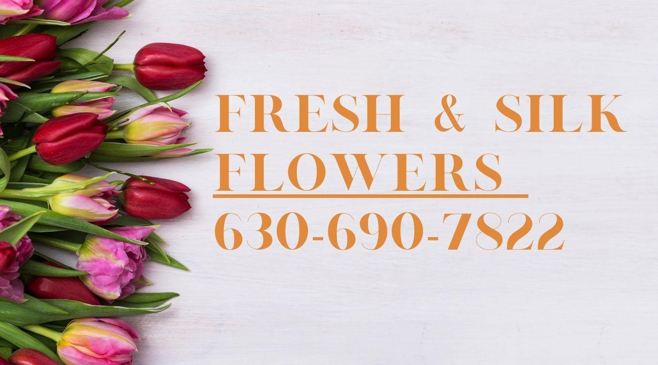 Fresh & Silk Flowers