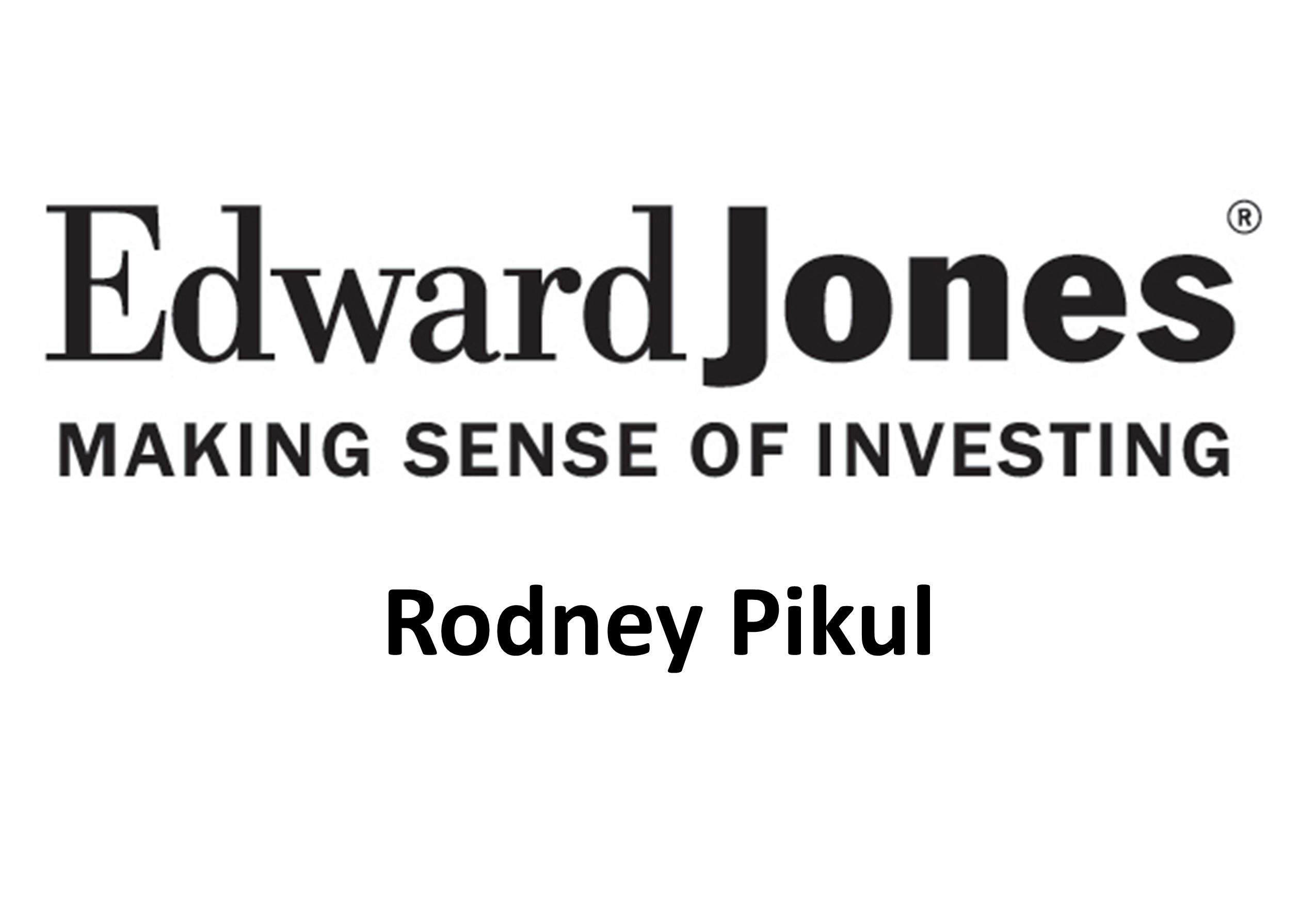 Edward Jones Rodney Pikul